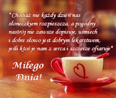 Miłego dnia Good Night Friends Images, Good Morning, Pray, Clip Art, Motivation, Tableware, Inspiration, Album, Therapy