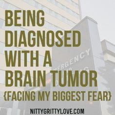 Finding Faith Through Being Diagnosed with a Brain Tumor