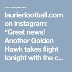 "laurierfootball.com on Instagram: ""Great news! Another Golden Hawk takes flight tonight with the commitment of 6'0 180pd WR Noel Franklin, from Saunders High School in London…"" • Instagram"