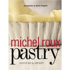 'Pastry' by Michel Roux