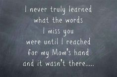 The ache in my heart is here to stay since the day my mother was taken away...  01/22/2014