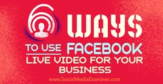 How to use Facebook Live Video for Your Business ? - No Web Agency