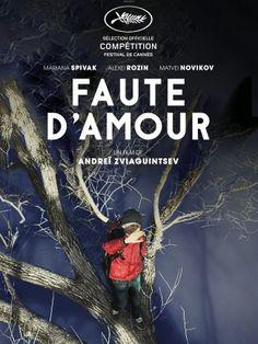 Cannes 2017/ Critique Faute d'Amour de Andrey Zvyagintsev présenté en Compétition officielle