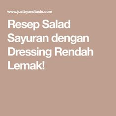 Resep Salad Sayuran dengan Dressing Rendah Lemak!