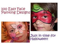 100 Easy Face Painting Design Ideas.....Just in time for Halloween!