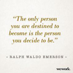 WeWork #inspirational #quote/ Ralph Waldo Emerson