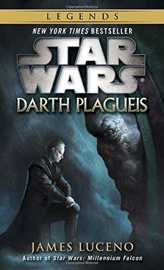 At long last, the Star Wars story of the mysterious Sith Lord Darth Plagueis and his apprentice, Darth Sidious, is revealed! NEW YORK TIMES BESTSELLER The best Star Wars publication to date . Lord Sith, Star Wars Novels, Star Wars Books, Star Wars Jedi, Roman Star Wars, Most Powerful Sith Lord, Culture Pop, Dark Side, Star Wars