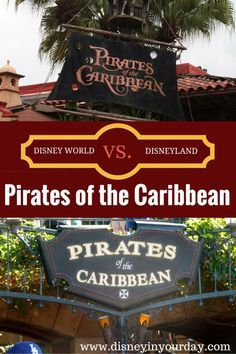 Pirates of the Caribbean - Disney World vs. Disneyland - how are the two rides different? Which is the better experience?