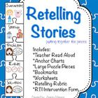 Retelling Stories with visuals.  Includes Teacher Read Aloud, Anchor Charts, Large Puzzle Pieces, Bookmarks, Worksheets, Retelling Rubric, and RTI Intervention forms. $