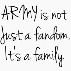 Army is not just a fandom people it's family all of the ARMY's are together and support each other❤❤❤❤because we all love our boys more than anything❤❤❤