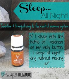 Sleep all night with Young Living's Valerian essential oil! Sedative and tranquilizing to the central nervous system. Sleep Www.youngliving.org/ambermoore