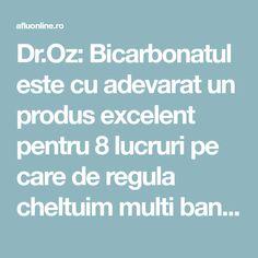 Dr.Oz: Bicarbonatul este cu adevarat un produs excelent pentru 8 lucruri pe care de regula cheltuim multi bani! - Sunt Sanatoasa Dr Oz, Exfoliating Scrub, Dr. Oz