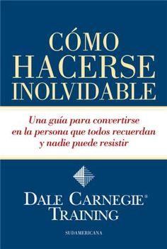 Libro Como Hacerse Inolvidable