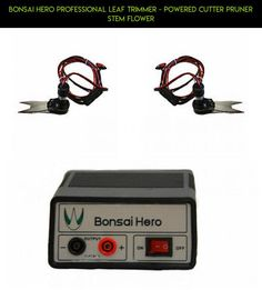Bonsai Hero Professional Leaf Trimmer - powered cutter pruner stem flower #drone #kit #camera #fpv #parts #trimmers #tech #gadgets #technology #plans #products #scissors #racing #shopping