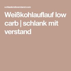 Weißkohlauflauf low carb | schlank mit verstand