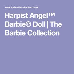 Harpist Angel™ Barbie® Doll | The Barbie Collection