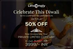 Wishing You Great Times This Festive Season.Flat 50% off on Private Limited Company, public limited company, company registration and company Incorporation. ( In Just 3,999/- INR)