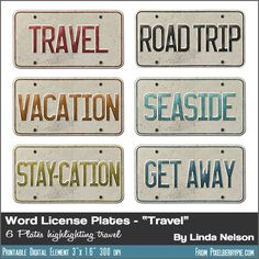 "Free Printable Vintage License Plates Travel Words {""Vacation"" ""Road Trip"" ""Seaside"" ""Get Away"" ""Travel"" ""Stay-Cation"" ...}"