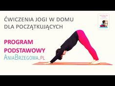 program podstawowy z Anią Brzegową Healthy Style, Pilates, Cardio, Health Fitness, Relax, Yoga, Workout, How To Plan, Youtube