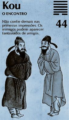 """El hexagrama 44 es llamado 姤 (kou), """"El Ir al Encuentro""""."""