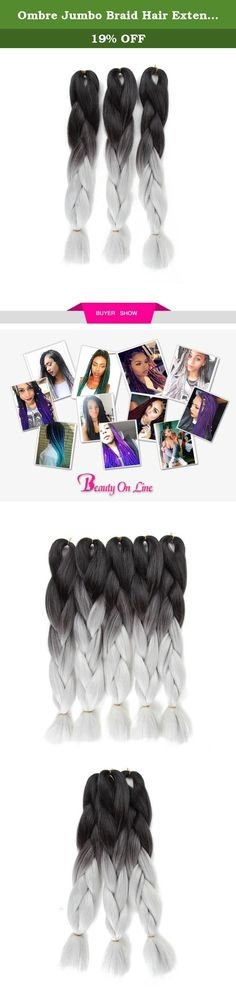 """Ombre Jumbo Braid Hair Extension 3Pcs/Lot 100g/pc High Temperature Kanekalon Fiber for Twist Braiding Hair(Black to Dark Grey). BEAYTY ON LINE is a Famous American Registered Brand. No Other Sellers Are Authorized To Sell Our Products. Please Be Care Of Lower Prices For Lower Quality Products! 100% Brand New Heat Resistant Synthetic Fiber,Double Drawn Thick Ended Color:Black to Dark Grey Ombre Color; Length : 24"""" Fold length Weight : 100g (approx)/pc , 300g/lot Entire Head: Recommended..."""