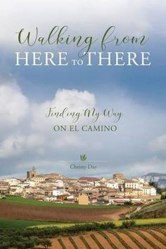 """""""Walking from Here to There: Finding My Way on El Camino"""" Review!  """"Suitable for readers who are and are not considering making the Pilgrimage of Saint James. Ms. Day provides a blend of first hand experience, historical context and cultural considerations. If you are thinking of walking El Camino, the insight Ms. Day provides from (at times, painful!) lessons learned is a gift of practical advice and resource suggestions."""" - Kindle Customer…"""