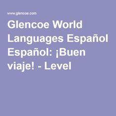 Glencoe World Languages Español: ¡Buen viaje! 1 2000