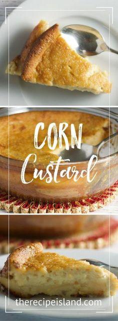 Delicious Corn Custard with DIY cornmeal! Corn Custard Recipe, Corn Pudding Recipes, Corn Recipes, Great Recipes, Amazing Recipes, Vegetable Recipes, Yummy Recipes, Custard Desserts, Custard Cake