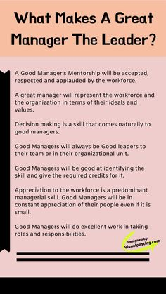 What makes a Great Manager the Leader? Good Leadership Skills, Leadership Traits, Coaching Skills, Effective Leadership, Leadership Coaching, Leadership Development, Leadership Quotes, Managing People, Resume Writing Tips