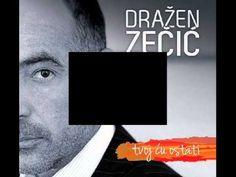 Dražen Zečić - Najveći hitovi 2014 MIX I Love You, My Love, Croatia, Cards Against Humanity, Youtube, Music, L Love You, Love You, Je T'aime