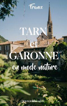 Destination nature dans le Sud-ouest: le Tarn et Garonne Road Trip France, France Travel, Travel Europe, Solo Travel, Time Travel, Sud Est, Voyage Europe, Destinations, French Riviera