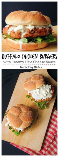 Buffalo Chicken Burgers with Creamy Blue Cheese Sauce - Buffalo chicken wings and burgers collide in this mouth watering Buffalo Chicken Burger, with the bonus of no messy fingers! From www.bobbiskozykitchen.com