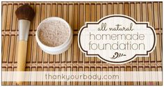 All Natural Homemade Foundation | This would be a great DIY to make at home. | Life Hacks Every Girl Should know from youresopretty.com #LifeHacks #youresopretty