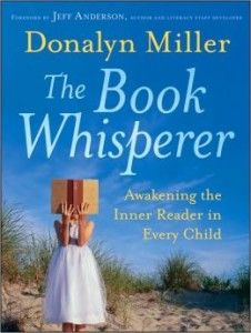 Why independent reading is so important:  The Book Whisperer by Donalyn Miller