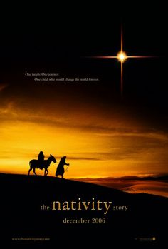 ...The Nativity Story ~ One family. One journey. One child who would change the world forever.