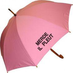 """Merde Il Pleut Umbrella - PINK (it says """"Shit, it's raining"""")"""