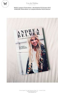 Andrea Belver instagram (October 2015( FW14 Collection. Our FW14 jacket Alhambra on the cover of the influencer's book Andrea Belver.
