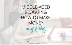 The Middle, Middle Ages, Great Words, Simple Living, Follow Me, How To Make Money, Day, Blog Tips, Travelling