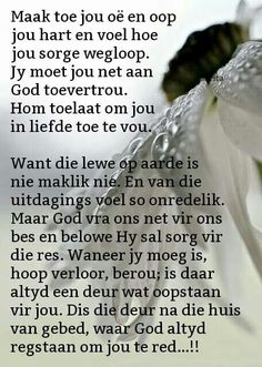 Maak toe jou oe in gebed Faith Quotes, Bible Quotes, Uplifting Christian Quotes, Afrikaanse Quotes, Prayer Verses, Special Words, Prayer Board, Quotes About God, Faith In God