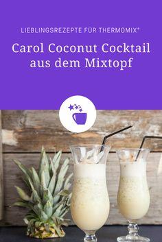 Wer mag ihn nicht? Den Carol Coconut! Wir zeigen euch hier, wie ihr diesen leckeren Cocktail im Thermomix® zubereitet.