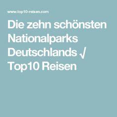 Die zehn schönsten Nationalparks Deutschlands √ Top10 Reisen