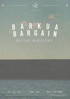 15.12.2013 @ BARKUA BARGAIN  Photo originale de Martin Curutchet