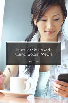How social media can get you a job - www.levo.com