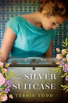 The Silver Suitcase | Terrie Todd | 9781503950498 | NetGalley