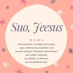 Virsi 410, Jeesus, Herra, virsi, virret, virsiä, virsikirja, kuvavirsi, virsikortti, virsiviesti, taivas, valtakunta, armo, usko, kristinusko