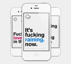 Authentic Weather: Probably the Most Honest Weather App http://www.awwwards.com/apps/authentic-weather-probably-the-most-honest-weather-app.html