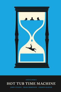 Hot Tub Time Machine (2010) ~ Minimal Movie Poster by Olly Moss #amusementphile