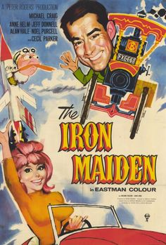 """""""The Iron Maiden"""" (1963) An American airline firm plan to buy a new British passenger plane, but the deal hits trouble when the plane's designer Jack Hopkins and Kathy Fisher the daughter of the Airline owner, take an instant dislike to each other, after crashing into each other in a quiet country lane. With each blaming the other for the accident, the arrangement looks in trouble, unless nature takes a hand. The name of the movie was later changed to """"The Swinging Maiden""""."""