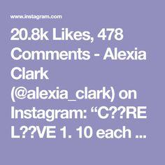 "20.8k Likes, 478 Comments - Alexia Clark (@alexia_clark) on Instagram: ""C❤️RE L❤️VE 1. 10 each side 2. 12 each side 3. 15 each side 4. 12 each side 3-5 rounds…"""