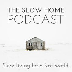 slow your home